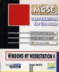 Windows NT 4 Workstation: Exam 70-073