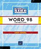 Word 98 for Macintosh: User Manual (On Your Side)