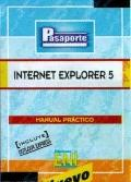 Internet Explorer 5, coleccin Pasaporte, en espaol, in spanish (Spanish Edition)