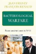 Bacteriological Warfare : From ancient times To 9-11