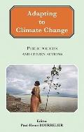 Adapting to Climate Change : Public Policies and Citizen Actions