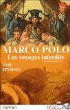 Marco Polo, les voyages interdits, Tome 2 (French Edition)