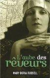 L'aube des rveurs (French Edition)