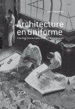 Architecture en uniforme (French Edition)