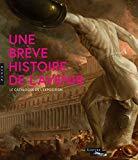 Une brève histoire de l'avenir (Catalogue)