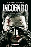 Incognito, Tome 1 (French Edition)