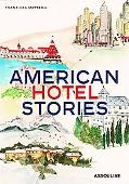 American Hotel Stories
