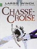 Largo Winch T19 - Chasse-Croise