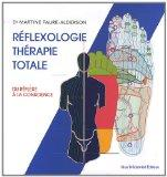 Reflexologie therapie totale (French Edition)