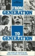 From Generation to Generation The Story of Youth in the World Council of Churches