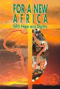 For A New Africa With Hope And Dignity