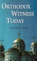 Orthodox Witness Today