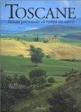 Toscane : Balades gourmandes au rythme des saisons