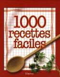 1000 recettes faciles (French Edition)