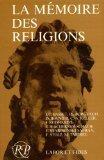 La Memoire des religions (Religions en perspective) (French Edition)