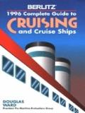 1996 Berlitz Complete Guide to Cruising and Cruise Ships