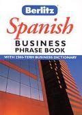 Berlitz Business Spanish Phrase Book