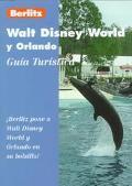 Walt Disney World y Orlando: Guia Turistica - Berlitz Publishing - Paperback - 1