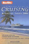 Berlitz Complete Guide to Cruising and Cruise Ships 2001 - Douglas Ward - Paperback - REVISED