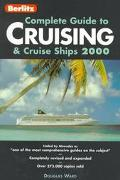 Berlitz 2000 Complete Guide to Cruising and Cruise Ships - Douglas Ward - Paperback