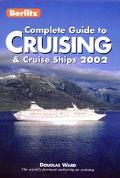 Berlitz Complete Guide to Cruising and Cruise Ships 2002 - Douglas Ward - Paperback - REV