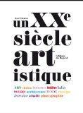 Un XXe sicle artistique (French Edition)
