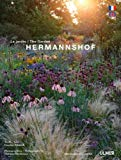 Hermannshof : Le jardin / The Garden (Des jardins d'exception) (French and English Edition)