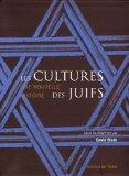 Les cultures des Juifs : Une nouvelle histoire
