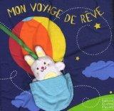 Mon voyage de rve (French Edition)