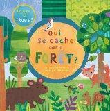 Qui se cache dans la fort ? (French Edition)