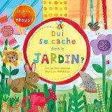 Qui se cache dans le jardin ? (French Edition)