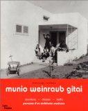 Gitai Munio Weinraub: Szumlany, Dessau, Haifa. Parcours D'un Architecte Moderne (French Edit...