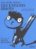 Les enfants idiots (French Edition)