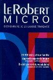 Le Robert Micro: Dictionnaire de la langue franaise (French Edition)