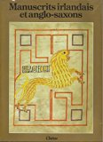 Celtic And Anglo-saxon Painting - Book Illumination In The British Isles 600-800