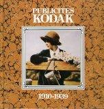 Publicites Kodak: 1910-1939 (French and English Edition)