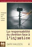La Responsabilite du Chretien Face a l'Injustice (French Edition)