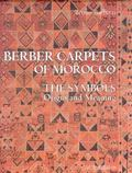Berber Carpets of Morocco: The Symbols Origin and Meaning