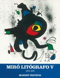 Joan Miro, Litografo, 1972-1975