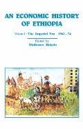 Economic History of Ethiopia The Imperian Era 1941-74