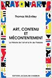 Art, contenu et mécontentement. La théorie de l'art et la fin de l'histoire