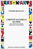 L'identité culturelle en crise : Art et différences à l'époque postmoderne et postcoloniale
