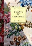 L'Etoffe de l'lgance : Soiries et dessins pour soie du XVIIIe sicle