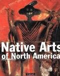 Native Arts of North America