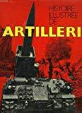 Histoire illustrée de l'artillerie (French Edition)