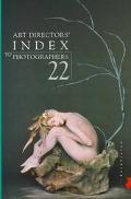 Art Directors' Index to Photographers 22 : Europe
