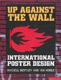 Up Against the Wall International Poster Design
