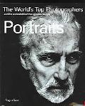 Portraits The World's Top Photographers