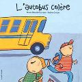L'Autobus Colere