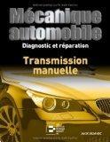 Transmission manuelle. diagnostic et reparation